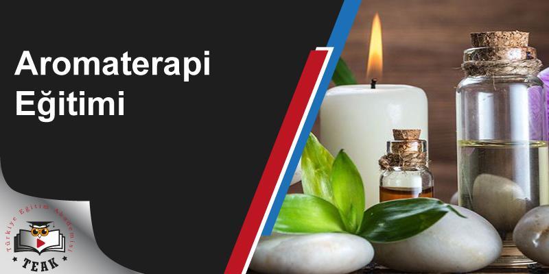 Aromaterapi Egitimi
