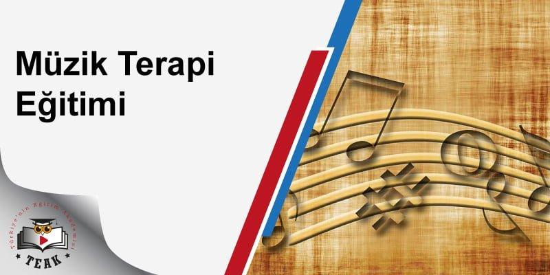 Müzik Terapi Eğitimi