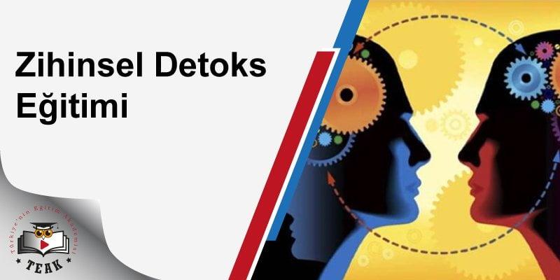 Zihinsel Detoks Eğitimi