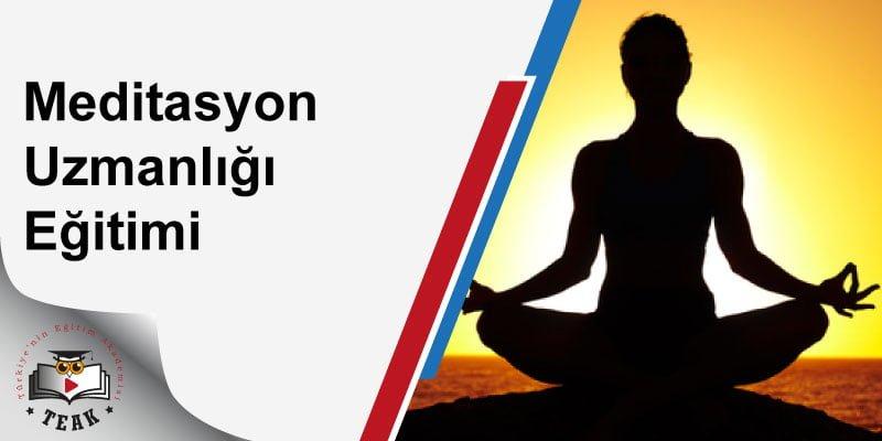 Meditasyon Uzmanlığı Eğitimi